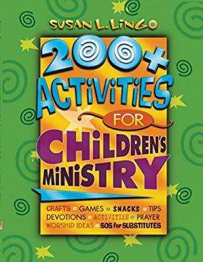 200+ Activities for Children's Ministry 9780784713327