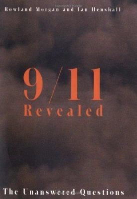 9/11 Revealed: The Unanswered Questions 9780786716135