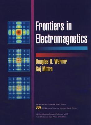 Frontiers in Electromagnetics 9780780347014