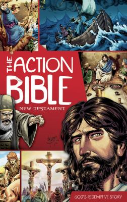 The Action Bible: New Testament: God's Redemptive Story 9780781406086