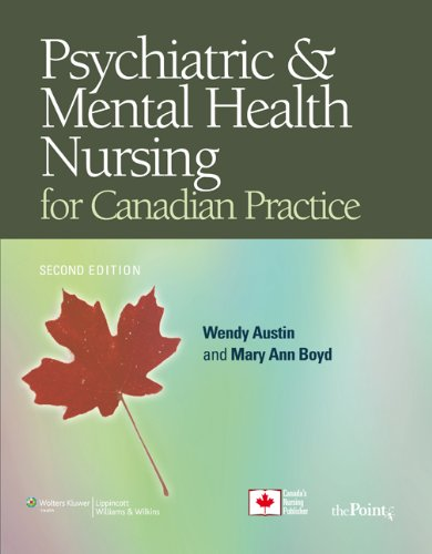 Psychiatric & Mental Health Nursing for Canadian Practice [With CDROM and Access Code] 9780781795937