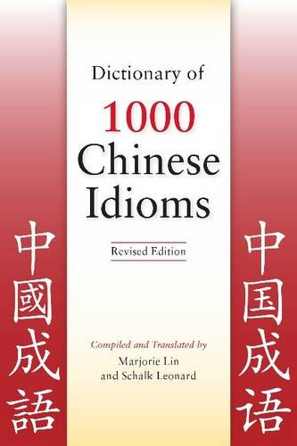 Dictionary of 1,000 Chinese Idioms 9780781812788