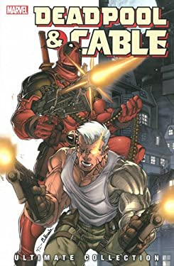 Deadpool & Cable Ultimate Collection, Book 1 9780785143130