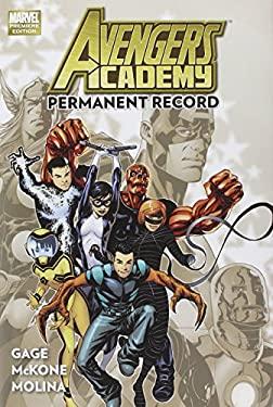 Avengers Academy Volume 1: Permanent Record 9780785144946