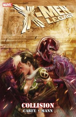 X-Men Legacy: Collision 9780785146681