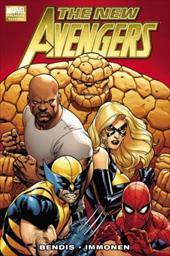 The New Avengers, Volume 1 - Bendis, Brian Michael / Immonen, Stuart