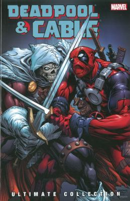 Deadpool & Cable Ultimate Collection, Book 3 9780785149200