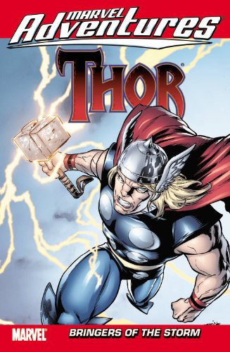 Marvel Adventures Thor: Bringers of the Storm 9780785151975