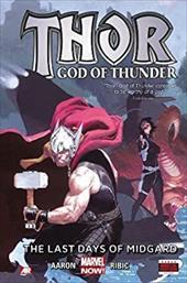 Thor: God of Thunder Volume 4: The Last Days of Midgard (Marvel Now) 22487768
