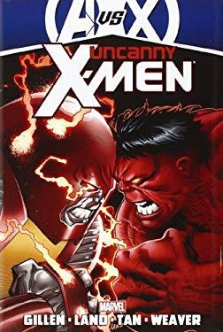 Uncanny X-Men by Kieron Gillen - Volume 3 (Avx) 9780785159971