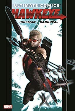 Ultimate Comics Hawkeye by Jonathan Hickman 9780785162278