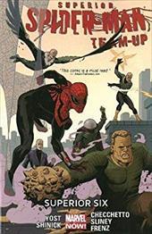 Superior Spider-Man Team-Up Volume 2: Superior Six (Marvel Now) 22314516
