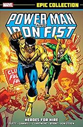 Power Man & Iron Fist Epic Collection: Heroes for Hire (Epic Collection: Power Man & Iron Fist) 23942619
