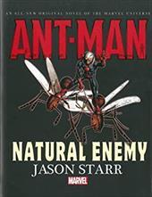 Ant-Man: Natural Enemy Prose Novel 22519434