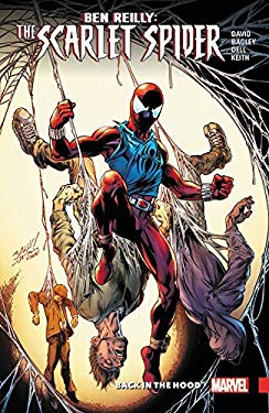 Ben Reilly: Scarlet Spider Vol. 1