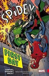 Spidey Vol. 1: First Day (Spider-Man - Amazing Spider-Man) 23797637