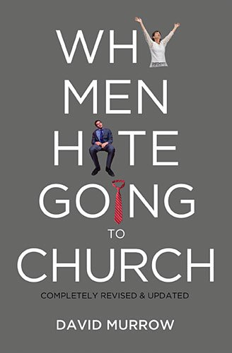 Why Men Hate Going to Church 9780785232155
