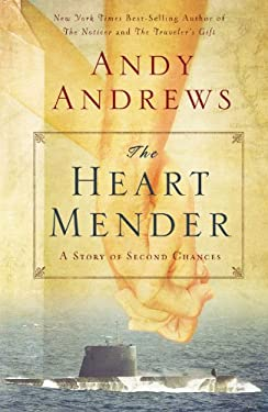 The Heart Mender: A Story of Second Chances 9780785232292