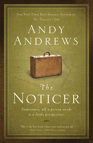 The Noticer: Sometimes, All a Person Needs Is a Little Perspective. 9780785232322