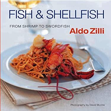 Fish & Shellfish: From Shrimp to Swordfish 9780785826934