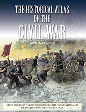 The Historical Atlas of the Civil War 9780785827030