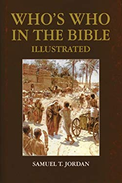 Who's Who in the Bible Illustrated 9780785827269