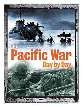 The Pacific War Day by Day 9780785827528