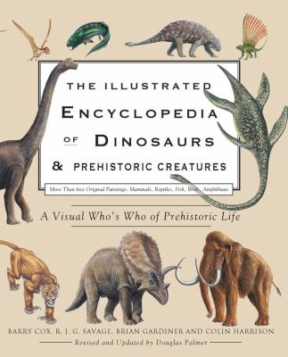 The Illustrated Encyclopedia of Dinosaurs and Prehistoric Creatures 9780785828600