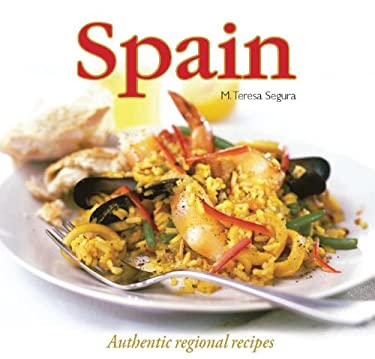 Spain: Authentic Regional Recipes 9780785828723