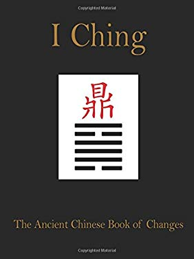 I Ching: The Anicent Chinese Book of Changes 9780785829232