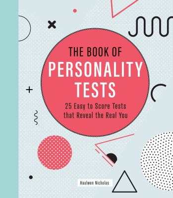 The Book of Personality Tests: 25 Easy to Score Tests that Reveal the Real You (Puzzlecraft (8))