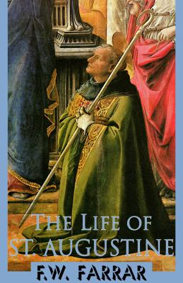 The Life of St. Augustine 9780786111978