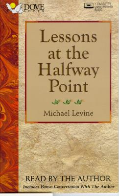 Lessons at the Halfway Point 9780786118878
