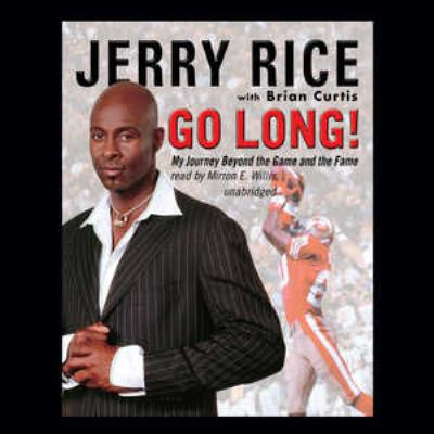 Go Long!: My Journey Beyond the Game and the Fame 9780786172085