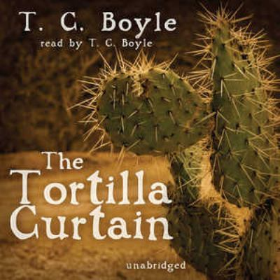 The Tortilla Curtain 9780786177639