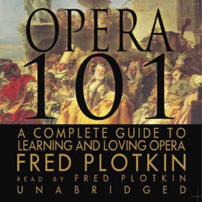 Opera 101 9780786185672
