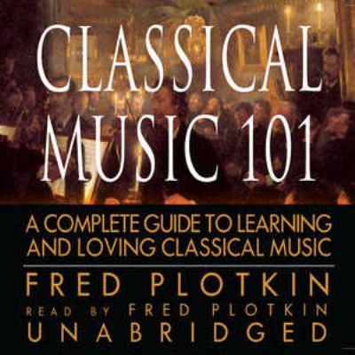 Classical Music 101 9780786186532