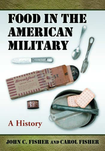 Food in the American Military: A History 9780786434176