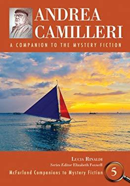 Andrea Camilleri: A Companion to the Mystery Fiction 9780786446704