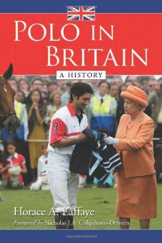 Polo in Britain: A History