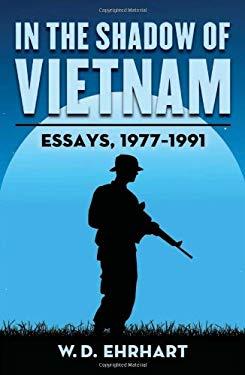 In the Shadow of Vietnam: Essays, 1977-1991 9780786467273