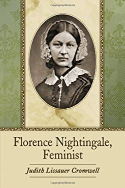 Florence Nightingale, Feminist 9780786470921