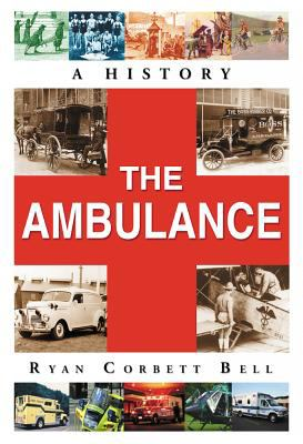 The Ambulance: A History 9780786473014