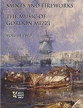 Saints and Fireworks: The Music of Gordon Mizzi Volume 2