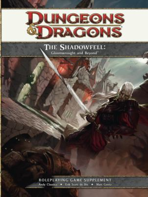 The Shadowfell: Gloomwrought and Beyond [With Cards and Poster and 2 Card Stock Sheets of Characters, Tokens and 2 Paperbacks] 9780786958481