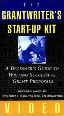 The Grantwriter's Start-Up Kit: A Beginner's Guide to Grant Proposals Set 9780787951962