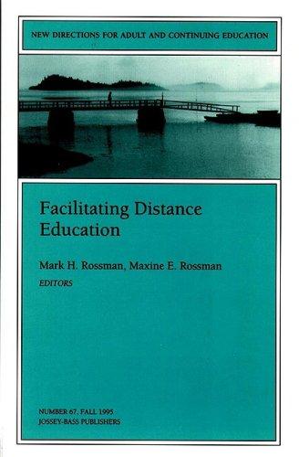 Facilitating Distance Education 9780787999353