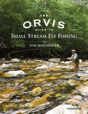 The Orvis Guide to Small Stream Fly Fishing 9780789322258