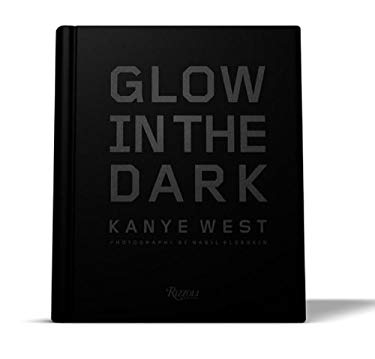 Kanye West: Glow in the Dark 9780789324092