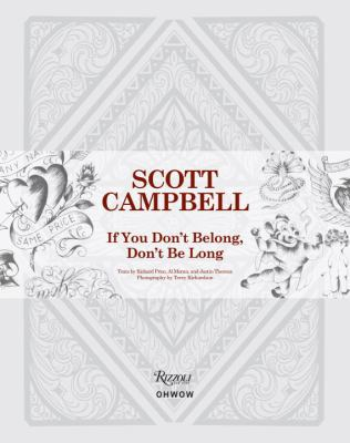 Scott Campbell: If You Don't Belong, Don't Be Long 9780789324962